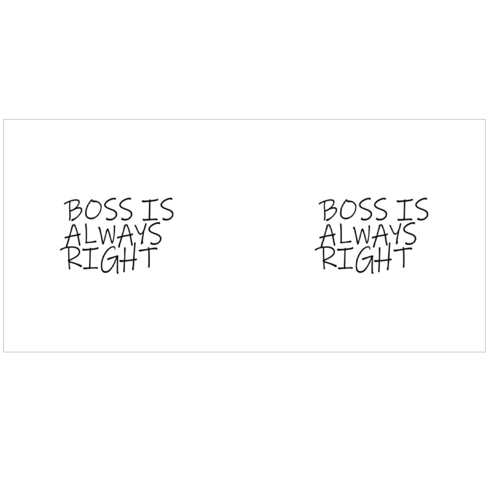 Boss Is Always Right Magic Mugs