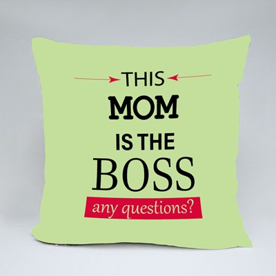 This Mom Is the Boss Throw Pillows