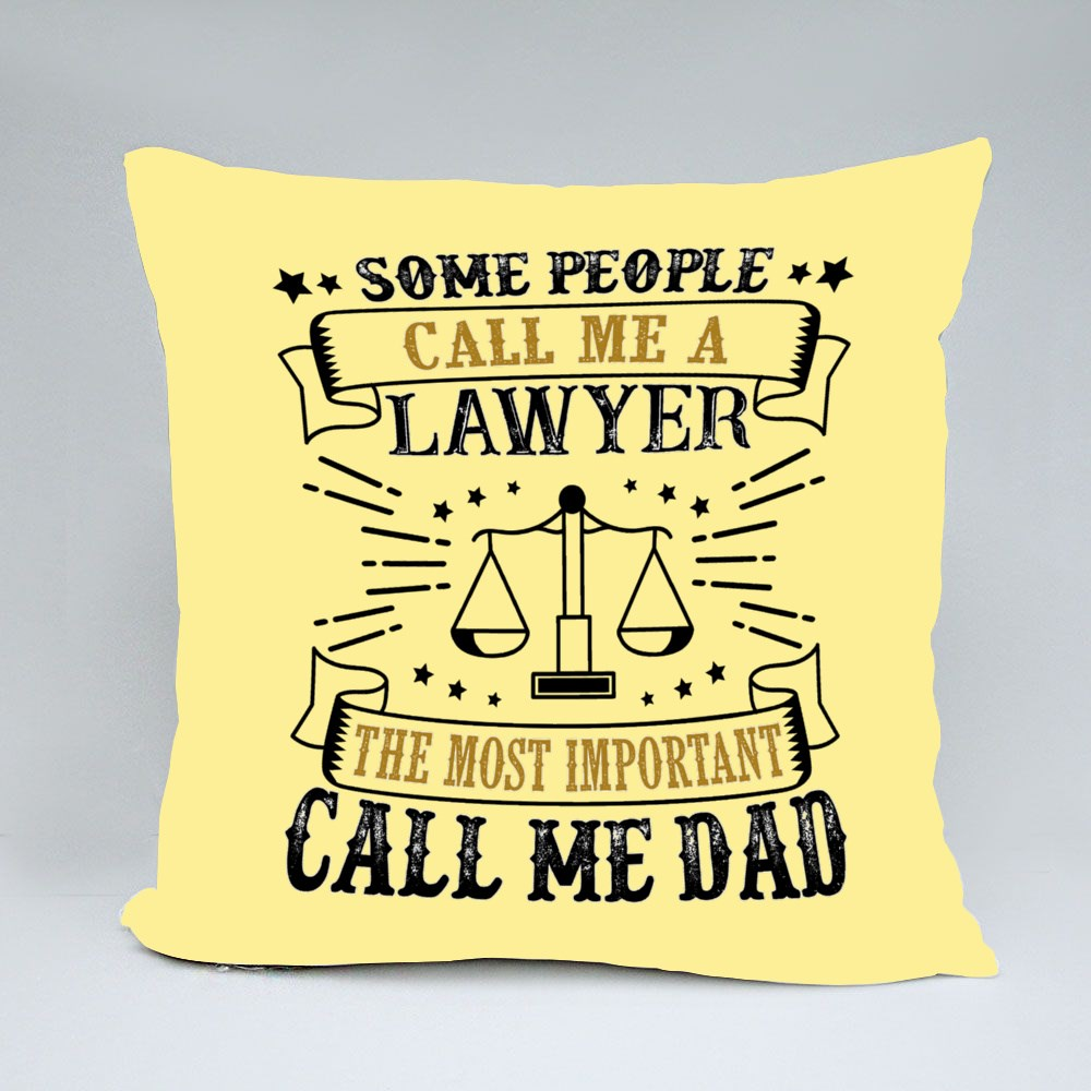 Lawyer Father Day Quotes Bantal