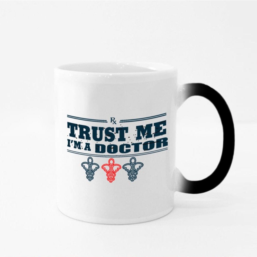 Trust Me I Am a Doctor Magic Mugs