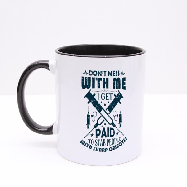 Don't Mess With Me Colour Mugs