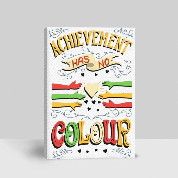 Achievement Has No Colour Canvas (Portrait)