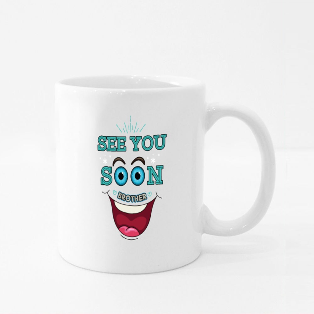 See Soon Brother Colour Mugs