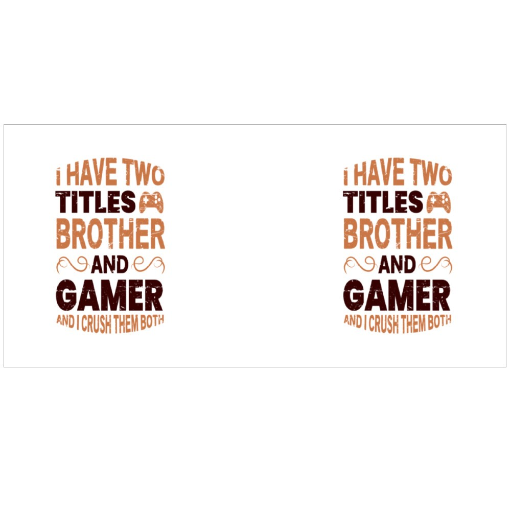 I Have Two Titles Brother Colour Mugs