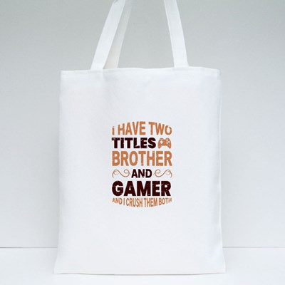 I Have Two Titles Brother Tote Bags
