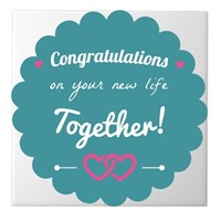 Congratulations on Your New Life Together