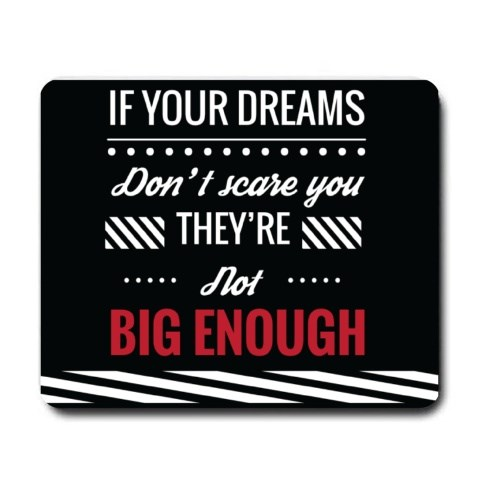 Mousepads > Mousepads (Rectangle) > If Your Dream Don't Scare You