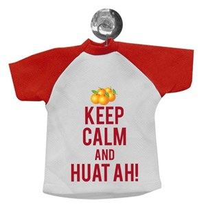 Keep Calm and Huat Ah