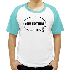 Speech Bubble With Your Customised Text Shirt