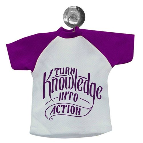Mini Tees > Mini Tees > Turn Knowledge Into Action Quote
